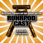 Ruhrpodcast Folge 6